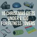 10 Christmas Gifts Under £100 for fitness lovers