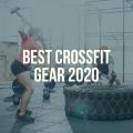 Best CrossFit Gear 2020